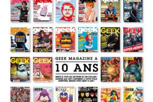 Bon anniversaire GEEK magazine !