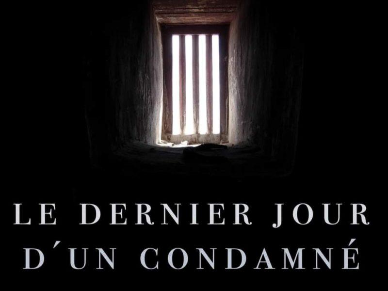 """Nouvelle adaptation du roman de Victor Hugo """"Le dernier jour d'un condamné"""" avec Aurélien portehaut de Kaamelott"""